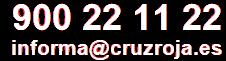 Tel: 902 22 22 92 - informa@cruzroja.es
