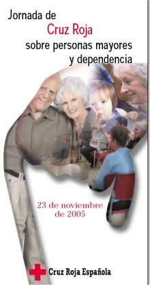 I Jornadas de Cruz Roja Espa�ola sobre Personas Mayores y Dependencia