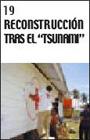 """Reconstruccion tras el """"tsunami"""""""